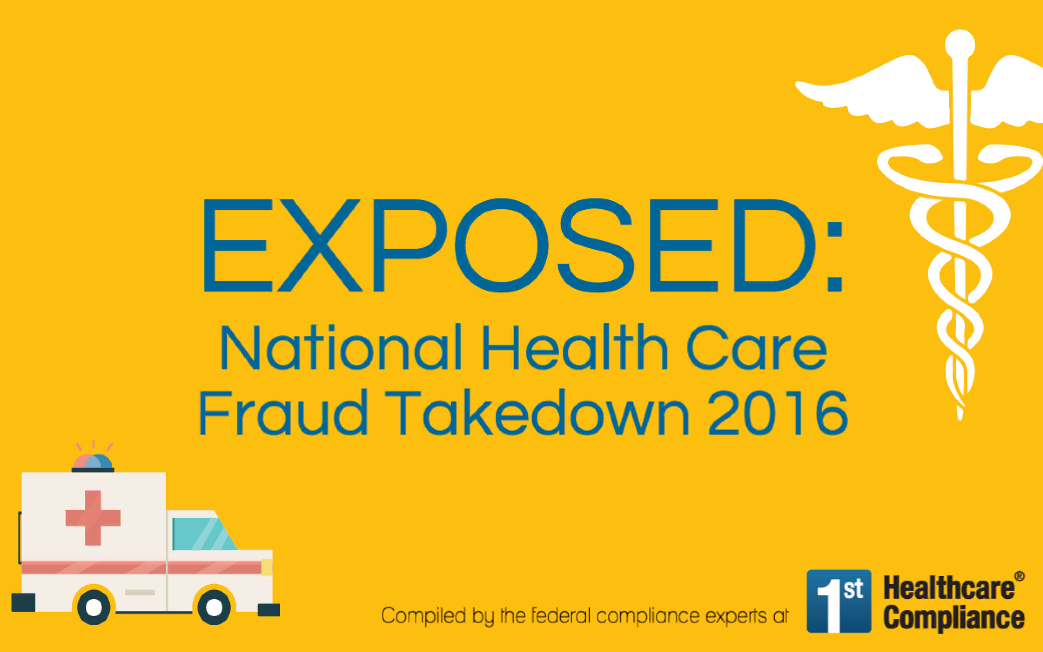 Exposed: National Health Care Fraud Takedown 2016