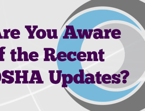Are You Aware of the Recent OSHA Updates?