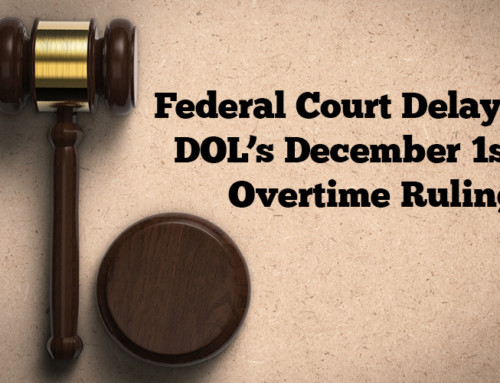 Federal Court Delays DOL's December 1st Overtime Ruling