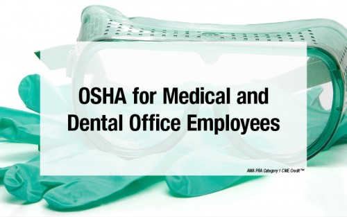 OSHA Compliance Training for Medical and Dental Office Employees | First Healthcare Compliance