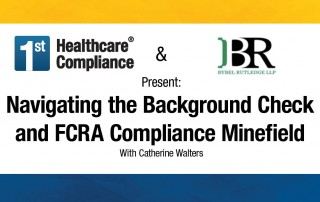 Navigating the Background Check & FCRA Compliance Minefield