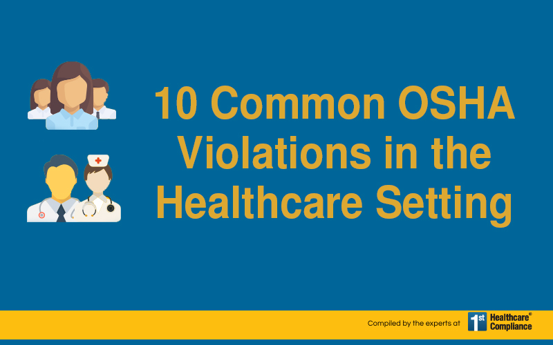 10 Common OSHA Violations in the Healthcare Setting