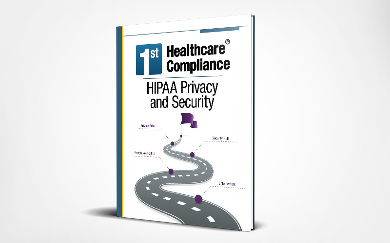 HIPAA Compliance Guide with Comprehensive HIPAA Compliance Checklist | HIPAA Privacy and Security | First Healthcare Compliance