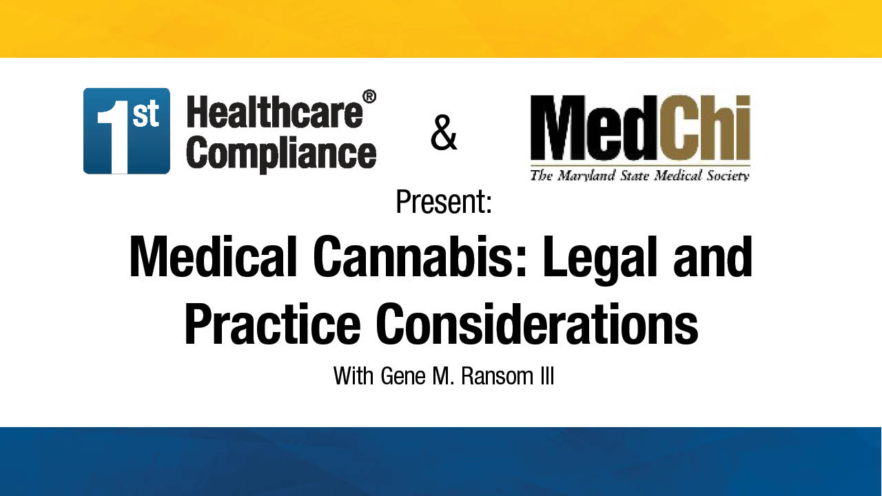 Medical Cannabis Legal and Practice Considerations