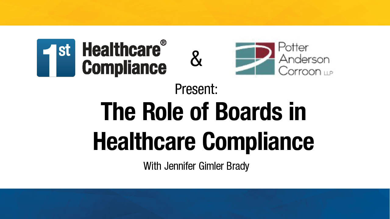 The Role of Boards in Healthcare Compliance