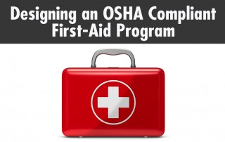 Designing an OSHA Compliant First-Aid Program