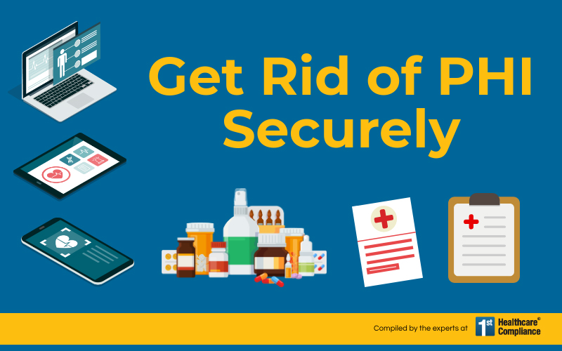 Get Rid of PHI Securely