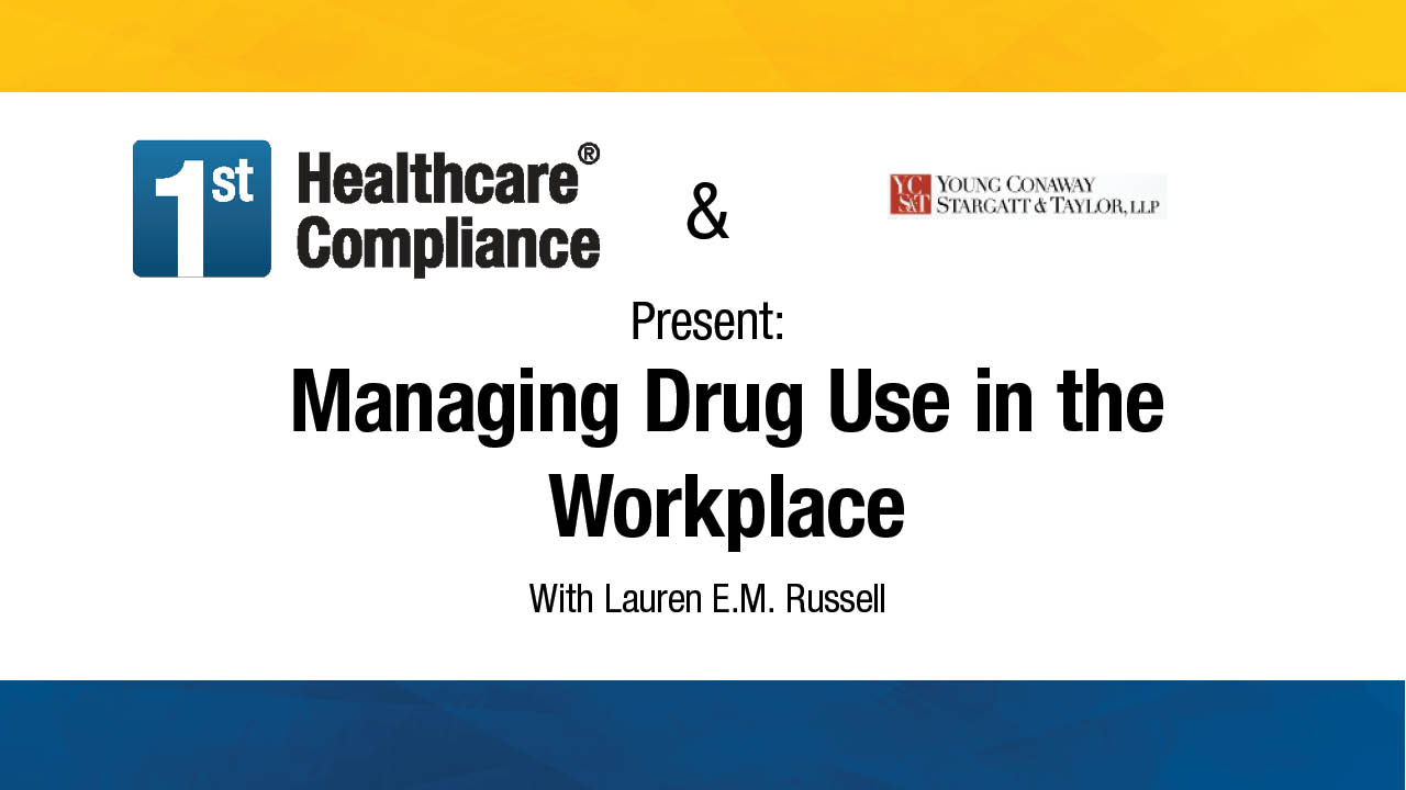 Managing Drug Use in the Workplace