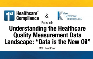 Understanding the Healthcare Quality Measurement Data Landscape Data is the New Oil