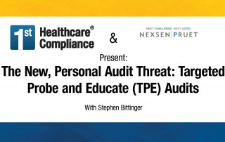The New Personal Audit Threat Targeted Probe and Educate (TPE) Audits