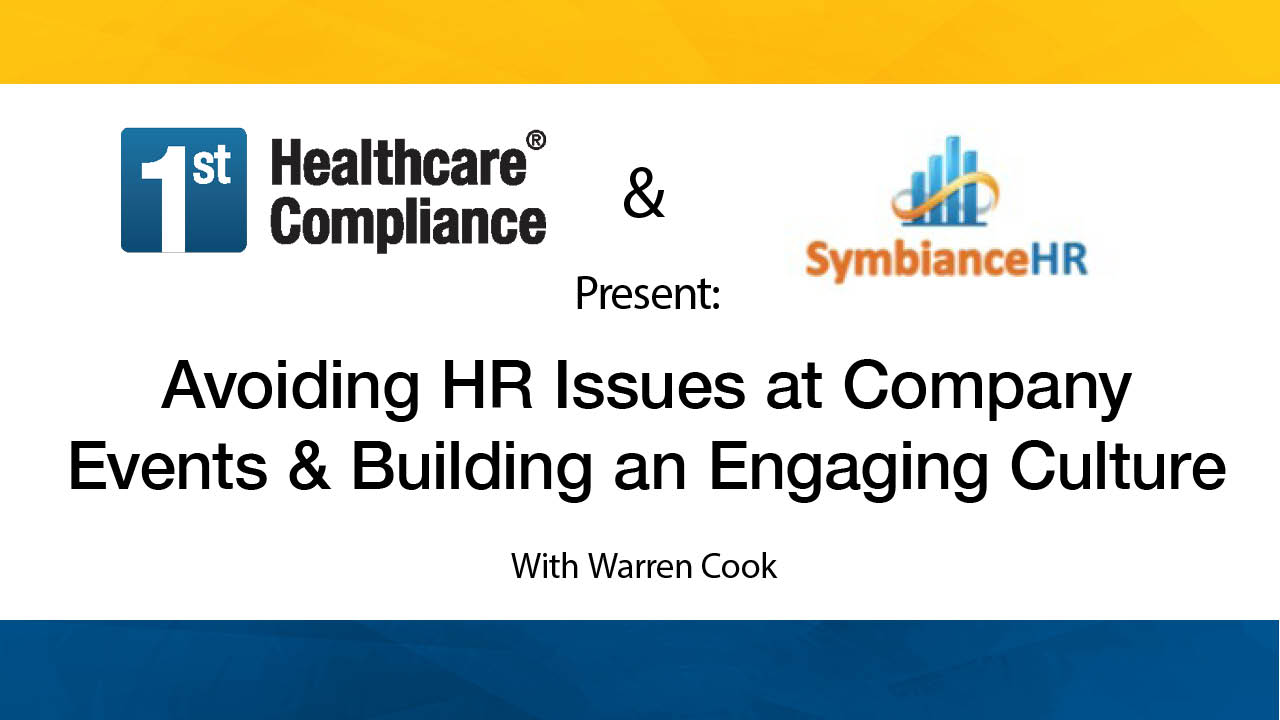 Avoiding HR Issues at Company Events & Building an Engaging Culture