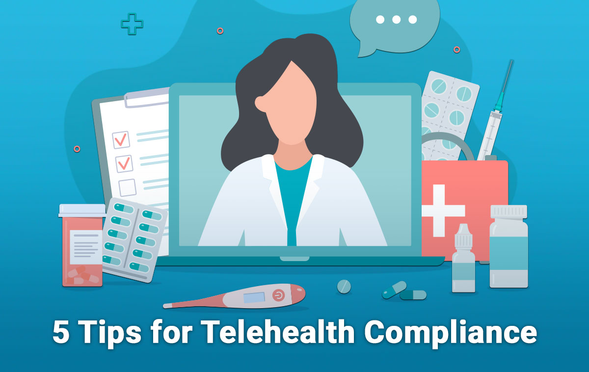 5 Tips for Telehealth Compliance