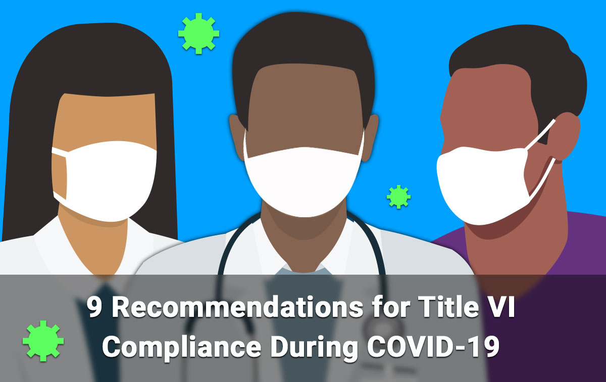9 Recommendations for Title VI Compliance During COVID-19
